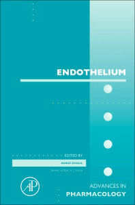 Advances in Pharmacology, Vol.77- Endothelium