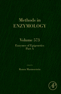 Methods in Enzymology, Vol.573- Enzymes of Epigenetics