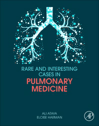 Rare & Interesting Cases in Pulmonary Medicine