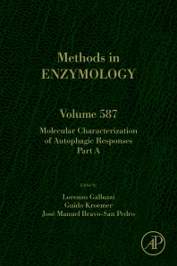 Methods in Enzymology, Vol.587- Melecular Characterization of Autophagic Responses,Part a