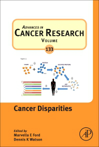 Advances in Cancer Research, Vol.133-Cancer Disparities