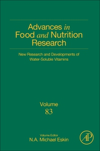 Advances in Food & Nutrition Research, Vol.83- New Research & Developments of Water-Soluble Vitamins