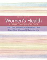 Women's Health, 4th ed.- A Primary Care Clinical Guide