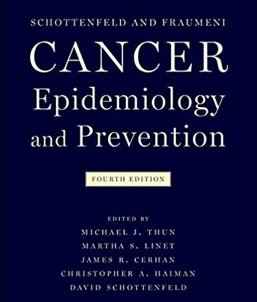 Cancer Epidemiology & Prevention, 4th ed.