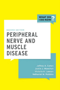 Peripheral Nerve & Muscle Disease, 2nd ed.- What Do I Do Now ?