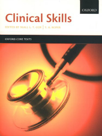 Clinical Skills (Oxford Core Texts)