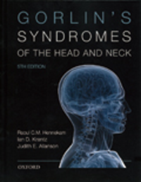Gorlin's Syndromes of the Head & Neck, 5th ed.