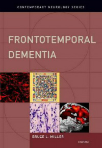 Frontotemporal Dementia(Contemporary Neurology Series)