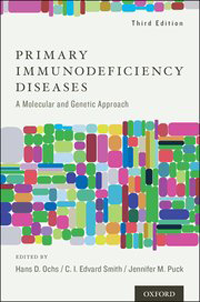 Primary Immunodeficiency Diseases, 3rd ed.- A Molecular & Genetic Approach
