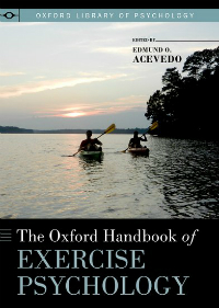 Oxford Handbook of Exercise Psychology
