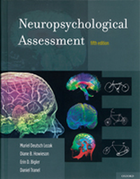 Neuropsychological Assessment, 5th ed.