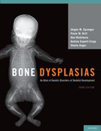 Bone Dysplasias, 3rd ed.- An Atlas of Genetic Disorders of Skeletal Development