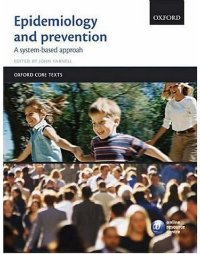 Epidemiology & Prevention (An Oxford Core Text)- A System Based Approach