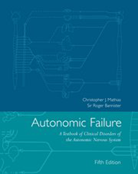 Autonomic Failure, 5th ed.- A Textbook of Clinical Disorders of the AutonomicNervous System