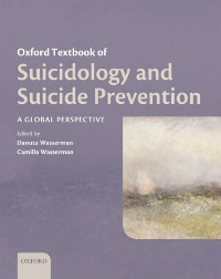 Oxford Textbook of Suicidology & Suicide Prevention