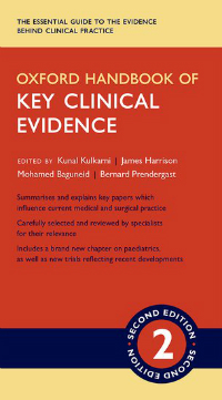 Oxford Handbook of Key Clinical Evidence, 2nd ed.