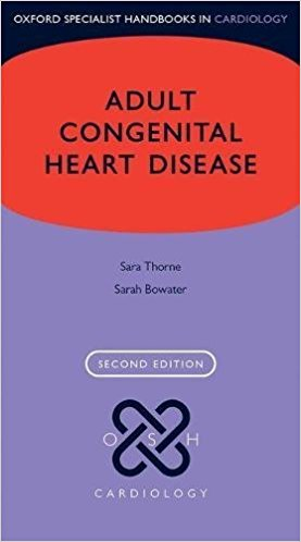 Adult Congenital Heart Disease, 2nd ed.