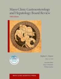 Mayo Clinic Gastroenterology & Hepatology Board Review,5th ed.