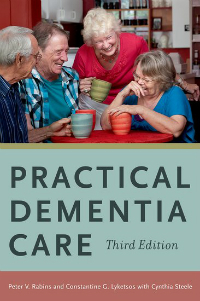 Practical Dementia Care, 3rd ed.
