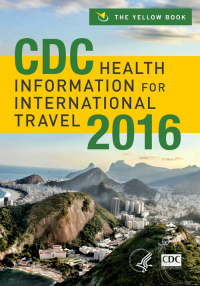 CDC Health Information for International Travel 2016(The Yellow Book)