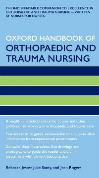 Oxford Handbook of Orthopaedics & Trauma Nursing