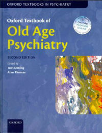 Oxford Textbook of Old Age Psychiatry, 2nd ed.Hardcover
