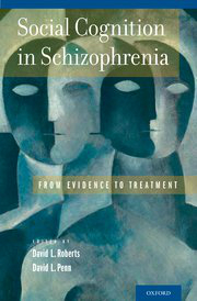 Social Cognition in Schizophrenia- From Evidence to Treatment