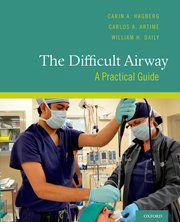The Difficult Airway- A Practical Guide(With DVD-ROM)