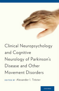 Clinical Neuropsychology & Cognitive Neurology ofParkinson's Disease & Other Movement Disorders