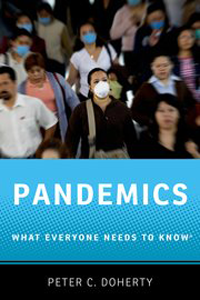 Pandemics, Paperback- What Everyone Needs to Know