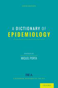 Dictionary of Epidemiology, 6th ed., Hardcover