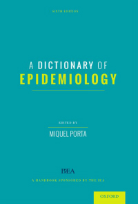 Dictionary of Epidemiology, 6th ed., Paperback