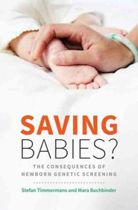 Saving Babies ?- The Consequences of Newborn Genetic Screening