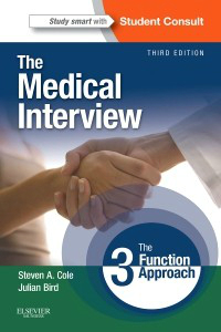 Medical Interview, 3rd ed.- Three-Function Approach