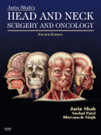 Jatin Shah's Head & Neck Surgery & Oncology, 4th ed.