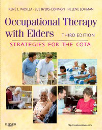 Occupational Therapy with Elders, 3rd ed.- Strategies for the Cota