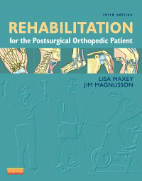Rehabilitation for the Postsurgical Orthopedic Patient.3rd ed.