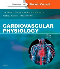 Cardiovascular Physiology, 10th ed.(Mosby Physiology Monograph Series)