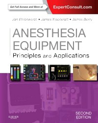 Anesthesia Equipment, 2nd ed.- Principles & Applications(With Expert Consult Online Access)