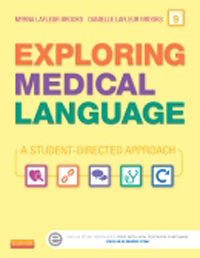 Exploring Medical Language, 9th ed.- A Student-Directed Approach