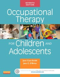 Occupational Therapy for Children & Adolescets, 7th ed.