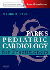 Park's Pediatric Cardiology for Practitioners, 6th ed.