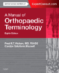 Manual of Orthopaedic Terminology, 8th ed.