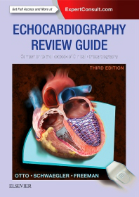 Echocardiography Review Guide, 3rd ed.- Companion to Textbook of Clinical Echocardiography