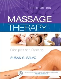 Massage Therapy, 5th ed.- Principles & Practice