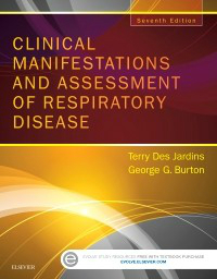 Clinical Manifestations & Assessment of RespiratoryDisease, 7th ed.