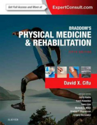 Braddom's Physical Medicine & Rehabilitation, 5th ed.