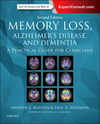 Memory Loss, Alzheimer's Disease & Dementia, 2nd ed.- A Practical Guide for Clinicians
