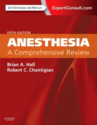 Anesthesia, 5th ed.- A Comprehensive Review