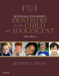 McDonald & Avery's Dentistry for the Child & Adolescent10th ed.
